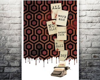 All Work And No Play The Shining movie poster print
