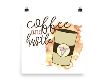 Coffee and Hustle Poster
