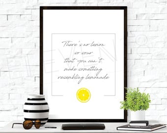 There Is No Lemon So Sour, This Is Us, motivational sign (Digital Download)