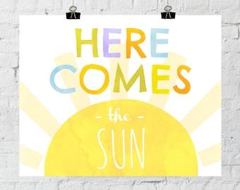 Here Comes The Sun. 8x10 Sunshine, Typographic, Children's Decor Print. Instant Digital Download. Printable Wall Art - ADOPTION FUNDRAISER