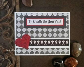 Til Death Do You Part Wedding card Gothic wedding card Dark wedding Dark cards Goth card Gothic greeting card Gothic card Goth love