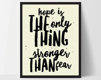 Hope is Stronger Than Fear, Art Print, Quote, Inspirational Print Decor, Digital Art Print, Office Print, 8x10, 12x16, Yellow