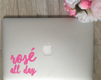 Rose All Day                , Laptop Stickers, Laptop Decal, Macbook Decal, Car Decal, Vinyl Decal