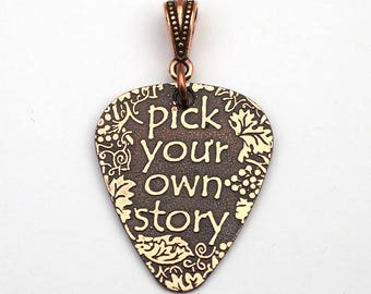 Guitar pick pendant, etched copper inspirational jewelry, pick your own story, 30mm