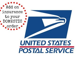 Add on insurance for DOMESTIC orders only