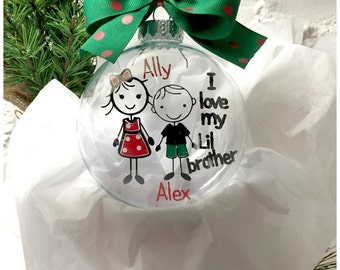 Big Sister Little Brother Ornament ~ Sibling Ornament ~ Custom Ornament ~ Personalized Ornament~ Floating Ornament