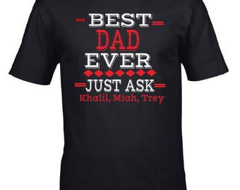 Best Dad Ever Shirt, Father's Day Tee, Dad Tee, Gift for Dad, Dad Birthday Gift