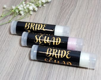 Bride Squad Bachelorette Party Lip Balm Favors | Bachelorette Party Favors | Bachelorette Party Gifts | Bridesmaid Gift | Gifts and Mementos