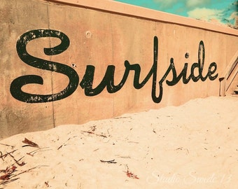 "Beach Print, Florida Beach Wall Art, Surfside, Rustic Beach Decor, Word Art, Retro Graffiti Sign Art, Beach Cottage Wall Decor- ""Surfside"""