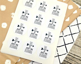 96 This is just the beginning stickers. Wedding seals. Wedding Envelope seals sticker. The best envelope seal.