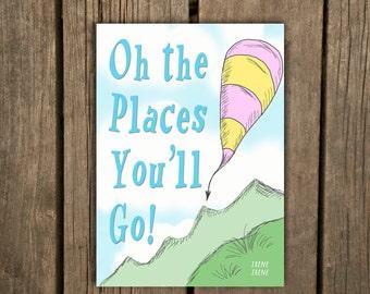 Dr. Seuss Quotes, Graduation Card, Oh the Places You'll Go, Grad Card, The places you will go, funny graduation card