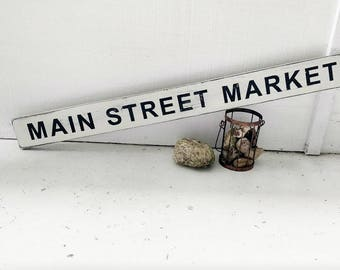 MAIN ST. MARKET sign // kitchen sign // farmhouse sign // distressed wood sign // home decor