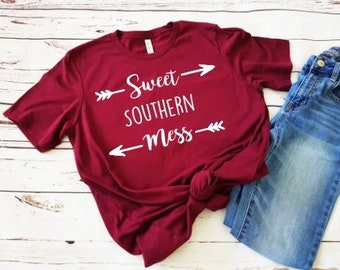 Sweet Southern Mess Womens Shirt