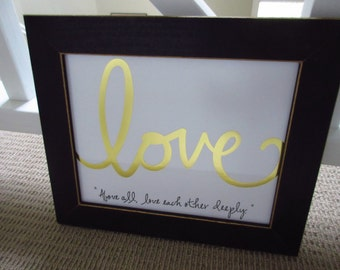 Above All Love Each Other Deeply - Christian WORD Wall Art - White, Gold Foil and Black - 1 Peter 4:8