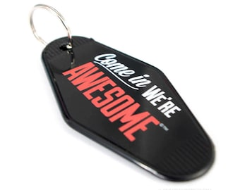 Come In We're Awesome ©™- ORIGINAL - Vintage Hotel Key Tag - AirBnB Host Gift