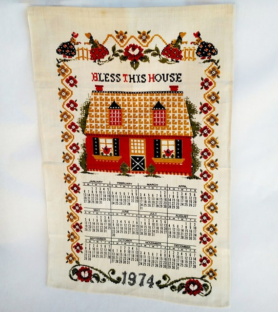 Vintage 1974 Linen Tea Towel Calendar with Country Cottage Bless This House