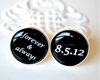Forever and always and date cufflinks -  keepsake gift for the groom groomsmen father of the bride on wedding day