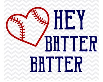 hey batter batter svg, baseball dad svg, Baseball mom svg, baseball svg, softball svg, sports svg, cut file, silhouette, cricut, svg, png