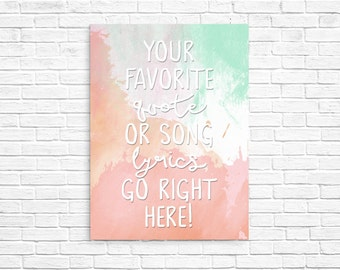 CUSTOM QUOTE PRINT - Summer Colors Watercolor Art - Print or Printable - Free Shipping!