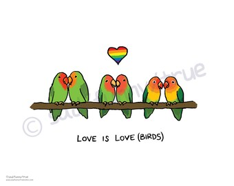 Love Is Love(birds) - Queer Pride Animal Series