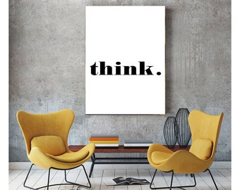 "Think - Motivational Typography Poster 24 x 36"" / 70 x 100 cm - Printable Scandinavian Black & White Minimalist Modern Wall Art"
