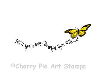 WICCAN REDE - An'it harm none do what thou wilt - Butterfly -CLiNg STaMP Q507