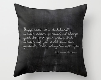 Velveteen Pillow - Nathaniel Hawthorne Quote - Inspirational Pillow - Butterfly Pillow - Black & White - Cottage Decor - Housewarming Gifts