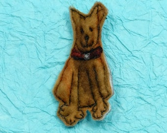 Original textile art handmade Merino wool felt brooch sitting DOG  brown in colour TULIP (BRSDOG)