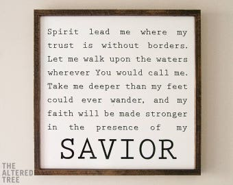 Oceans Hillsong Lyrics   Spirit Lead Me Where My Trust Is Without Borders   Framed Wood Sign Scripture Wall Art Christian Wooden Signs