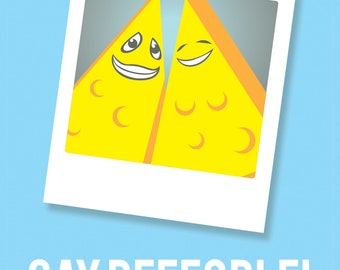 """4"""" x 6"""" Say People! Funny Photographers Cheese Print"""