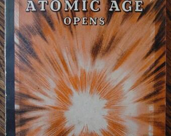 World War ll/Atomic Age/World War 2/The Atomic Age Opens/Book/2 World War/1945/Hiroshima Japan/President Truman/First Printing