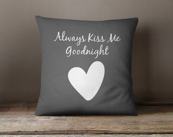Always Kiss Me Goodnight Throw Pillow With Wedding Vows Printed On Back