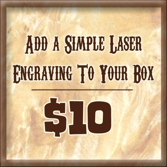 Laser Engraving Add On To Your Box Purchase - Customization - Personalize Your Handmade Wood Jewelry Box - Engrave Wooden Jewelry Box