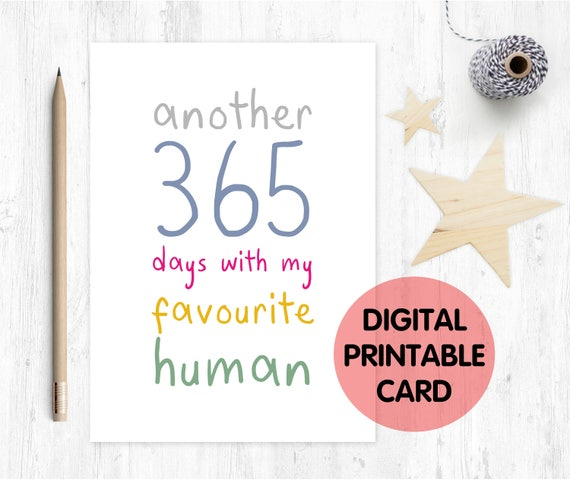 PRINTABLE anniversary card, funny anniversary card, 3rd anniversary card, another 365 days with my favourite human, 4th anniversary card