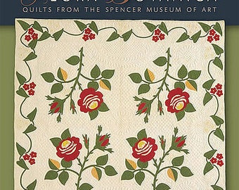 Flora Botanica - Quilts from the Spencer Museum of Art