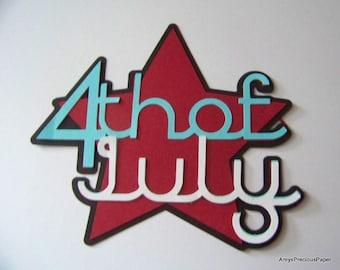 4th of July sign die cut