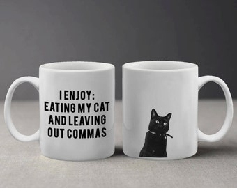 I Enjoy Eating my Cat Funny Grammar Quote with Cute Cat Photo Mug M252