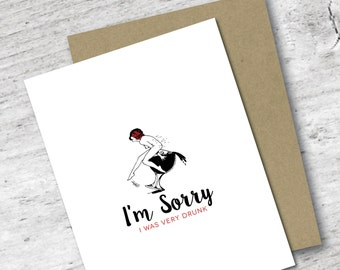I'm Sorry I Was VERY Drunk Card   Apology Card   Too Much to Drink Card   Greeting Card   I'm Sorry   Sorry Card