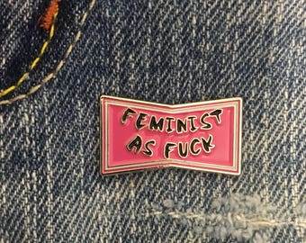 feminist as fuck enamel pin, lapel pin, soft enamel pin, pink pin, feminism pin, feminist gift, stocking stuffer