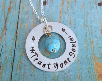 Trust Your Soul Necklace - Inspirational - Inspiration Jewelry - Statement Necklace - Gift for Her - Turquoise - Hand Stamped Necklace