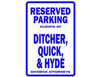 Funny Lawyer Sign Reserved Parking