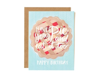 Have Your Pie and Eat it Too Birthday Illustrated Card // 1canoe2