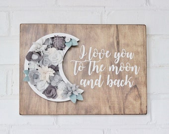 Felt Flowers Wooden Sign, Vertical Garden Wooden Sign, Gray Nursery Room, I Love You to The Moon and Back, Nursery Wall Decor, Gray Flowers