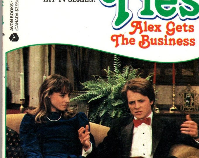 1986 Family Ties Alex Gets The Business TV Tie-In Paperback TV Photo Cover Michael J. Fox