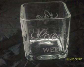 Glass Vase laser engraved with Live Laugh Love Sayings