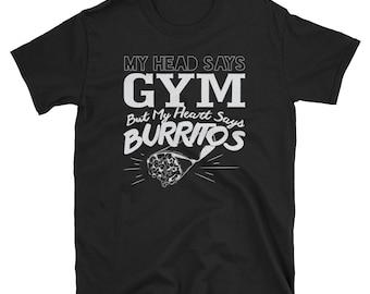 Heart says  Burrito Shirt, Funny Men's T-Shirt