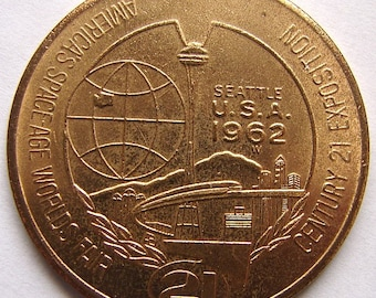 1962 SEATTLE WORLD'S FAIR Century 21 Exposition One Dollar Coin Toke Souvenir medal
