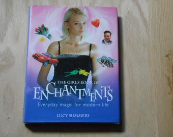 The girls book of enchantments