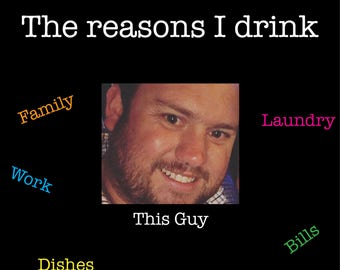 The Reasons I Drink Wine Label