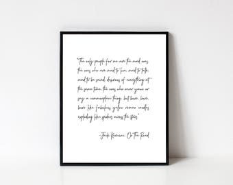 On The Road Quote, On The Road Jack Kerouac, Jack Kerouac Quote, Book Quote, Literature Quote, Quote Printable, Wall Art, INSTANT DOWNLOAD